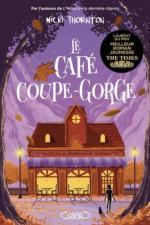 Le Cafe coupe-gorge